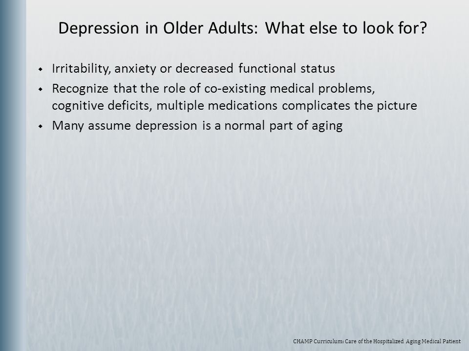 Depression in Older Adults: What else to look for