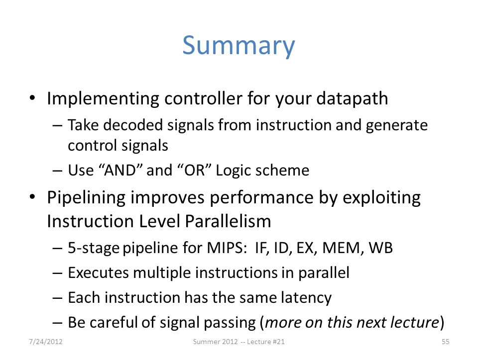 Summary Implementing controller for your datapath