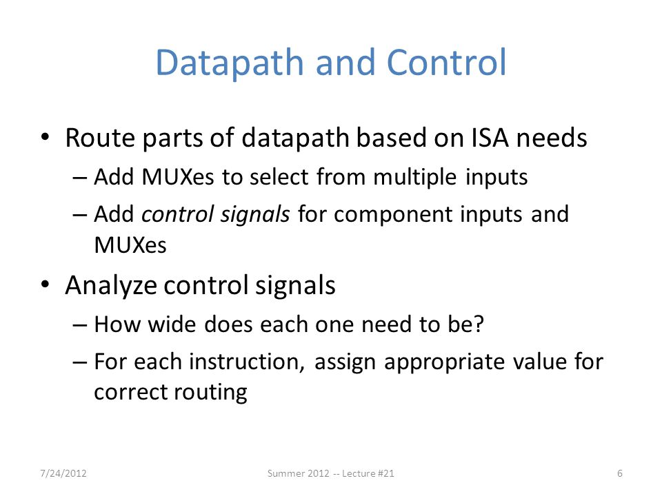 Datapath and Control Route parts of datapath based on ISA needs