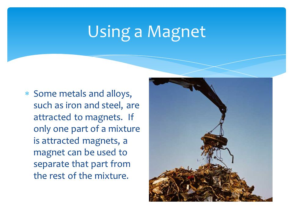 Using a Magnet