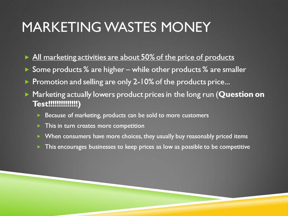Marketing wastes money