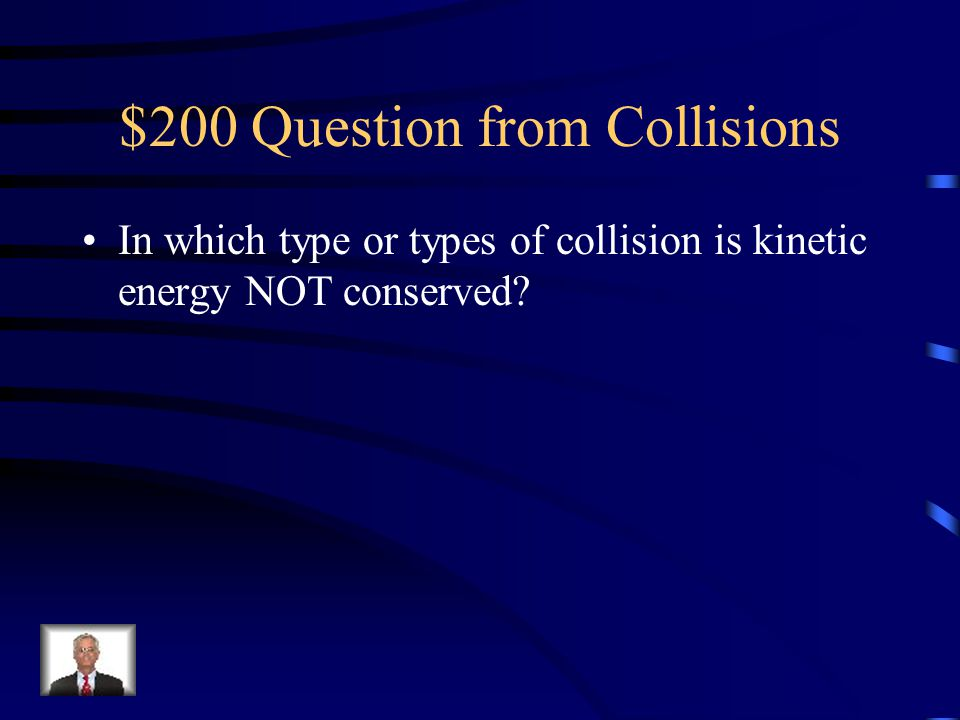 $200 Question from Collisions