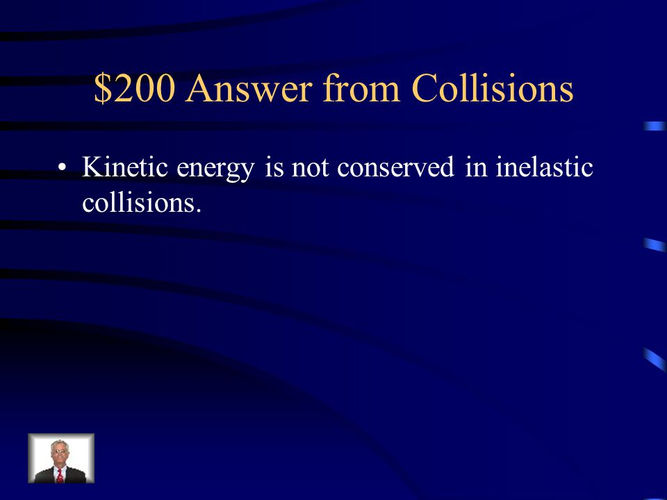$200 Answer from Collisions