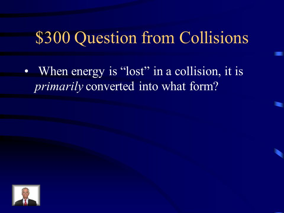 $300 Question from Collisions
