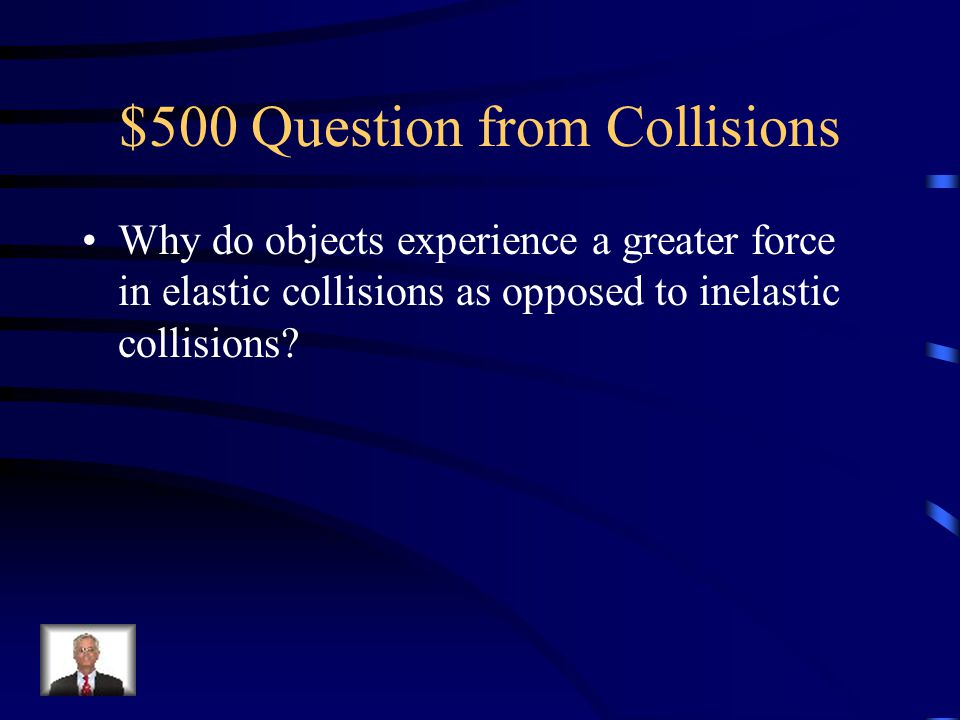 $500 Question from Collisions