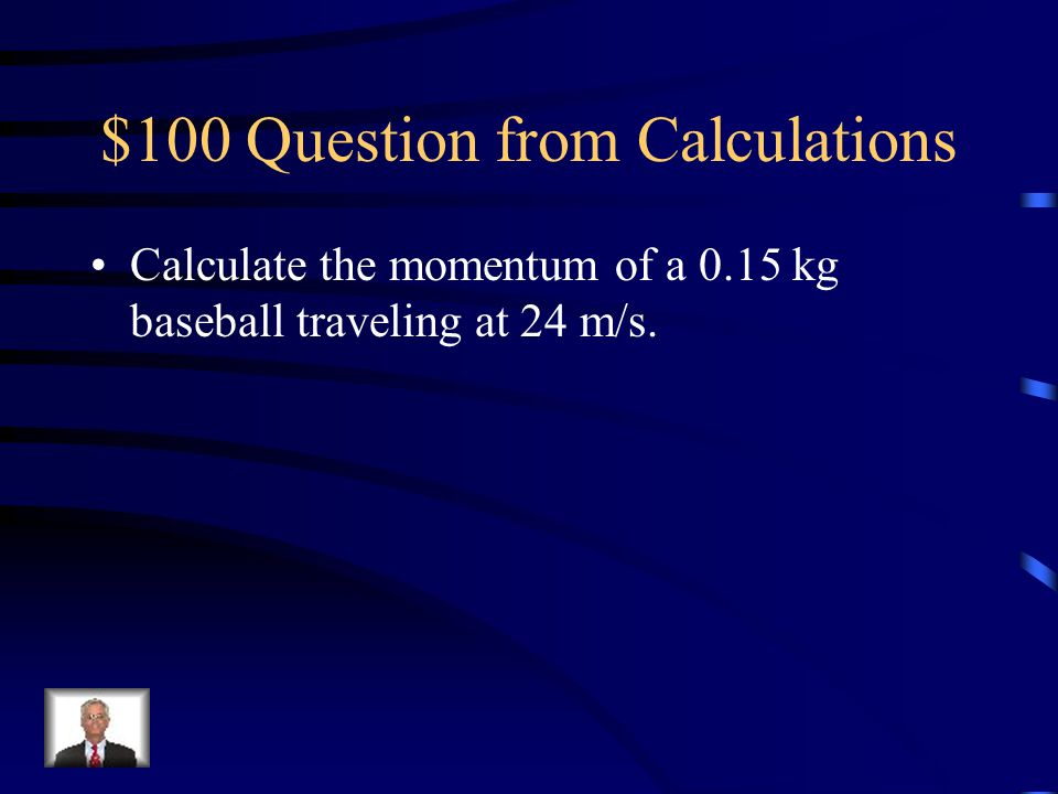 $100 Question from Calculations