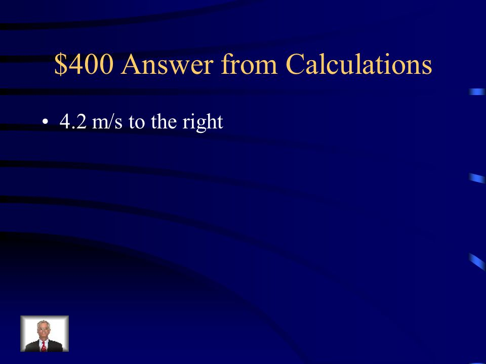 $400 Answer from Calculations