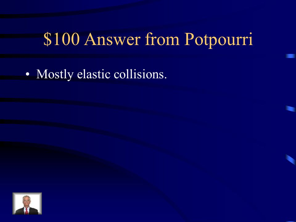 $100 Answer from Potpourri