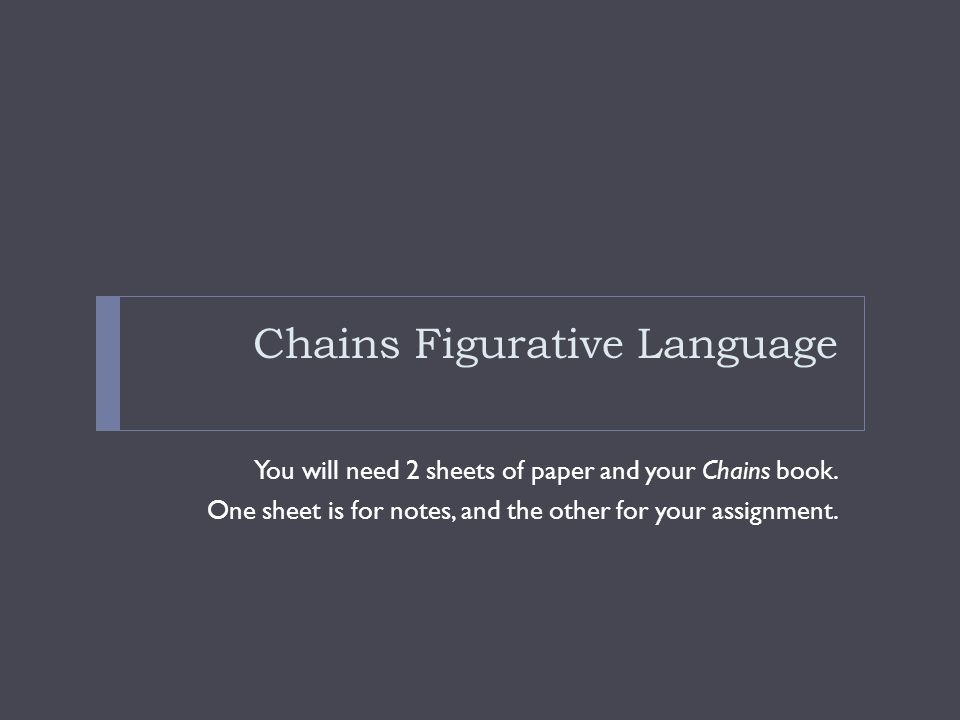 Chains Figurative Language