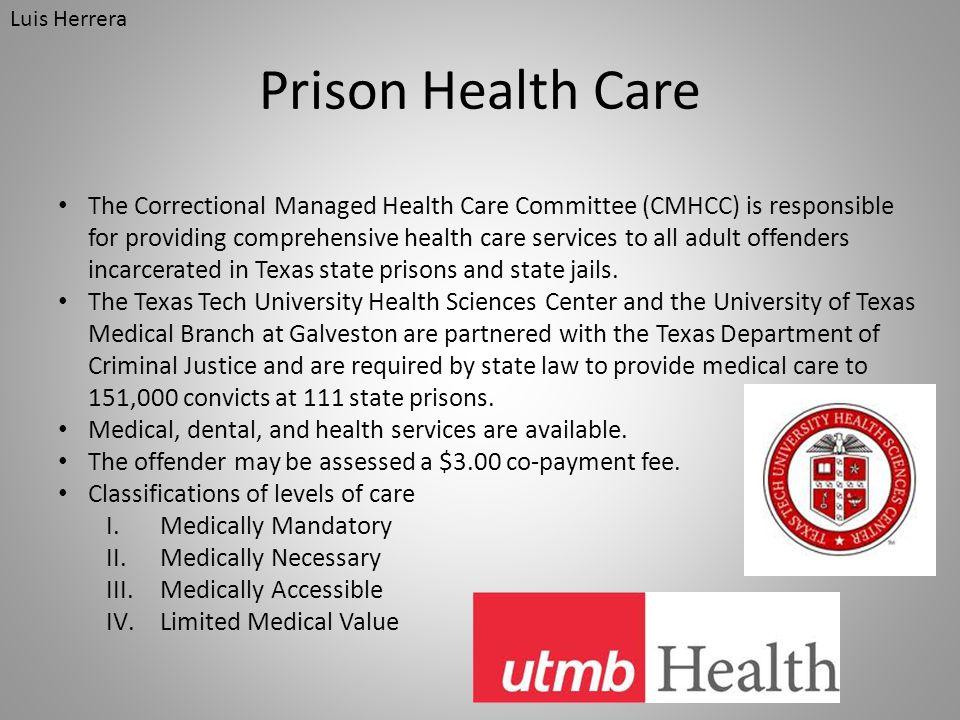 Luis Herrera Prison Health Care.