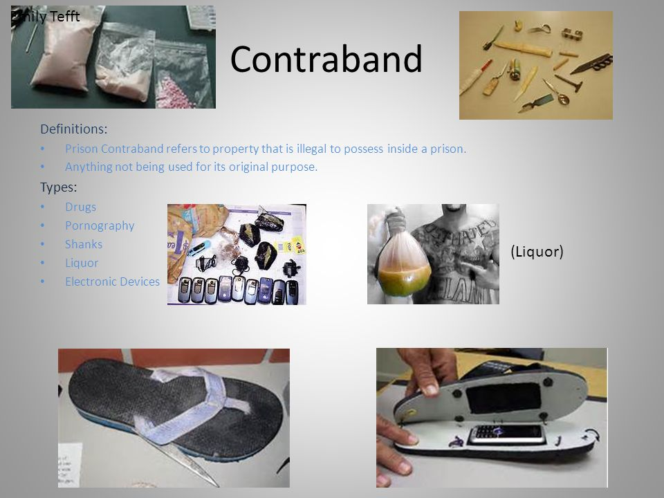Contraband Emily Tefft (Liquor) Definitions: Types: