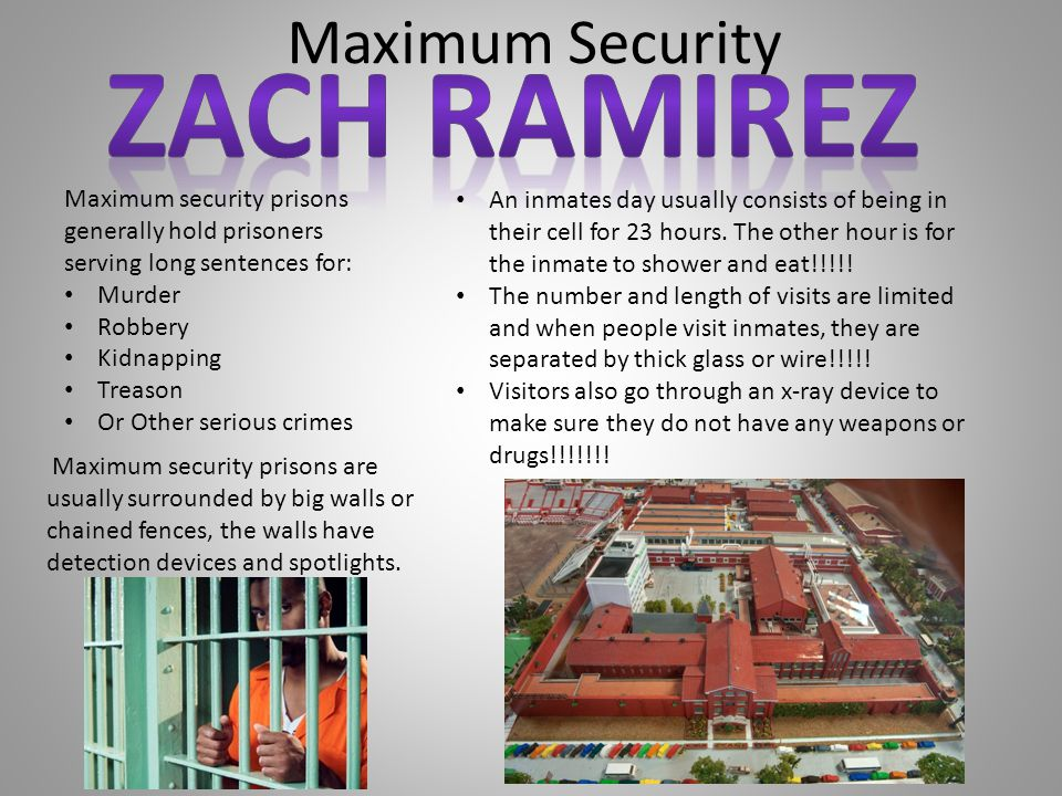ZACH RAMIREZ Maximum Security