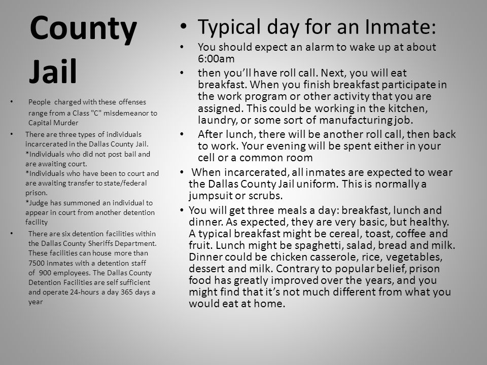 County Jail Typical day for an Inmate: