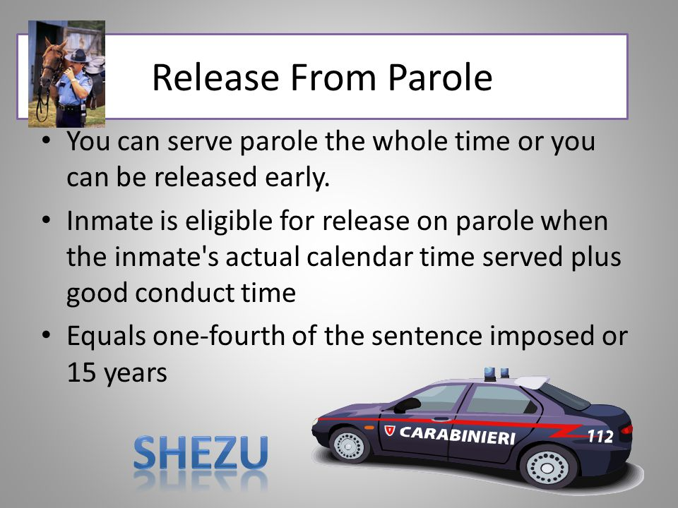 Shezu Release From Parole