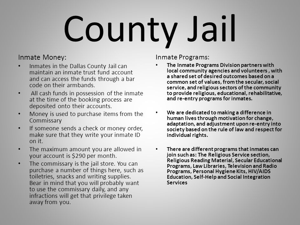 County Jail Inmate Money: Inmate Programs: