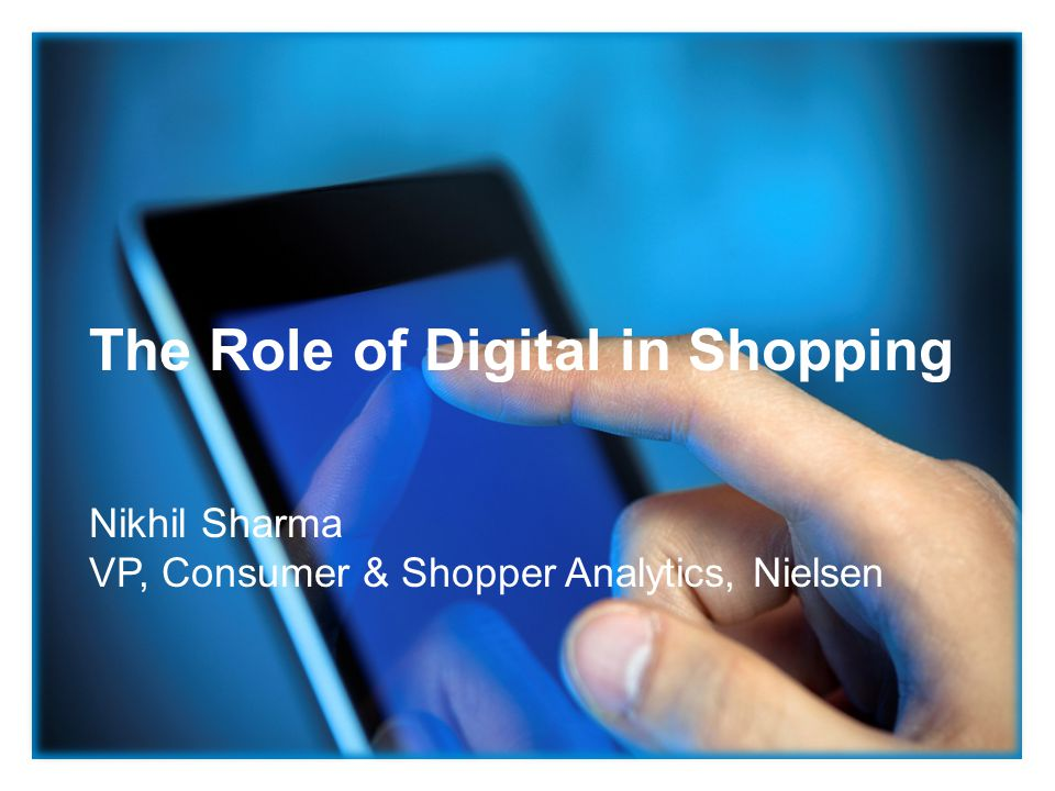 The Role of Digital in Shopping