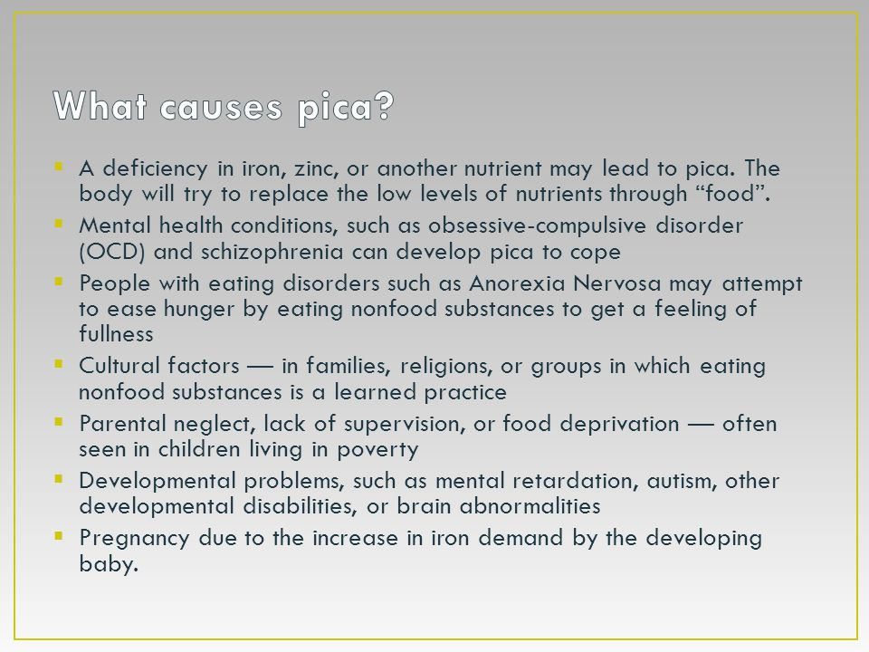 What causes pica