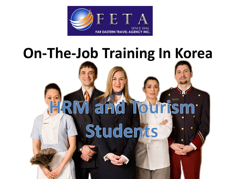 On-The-Job Training In Korea HRM and Tourism Students