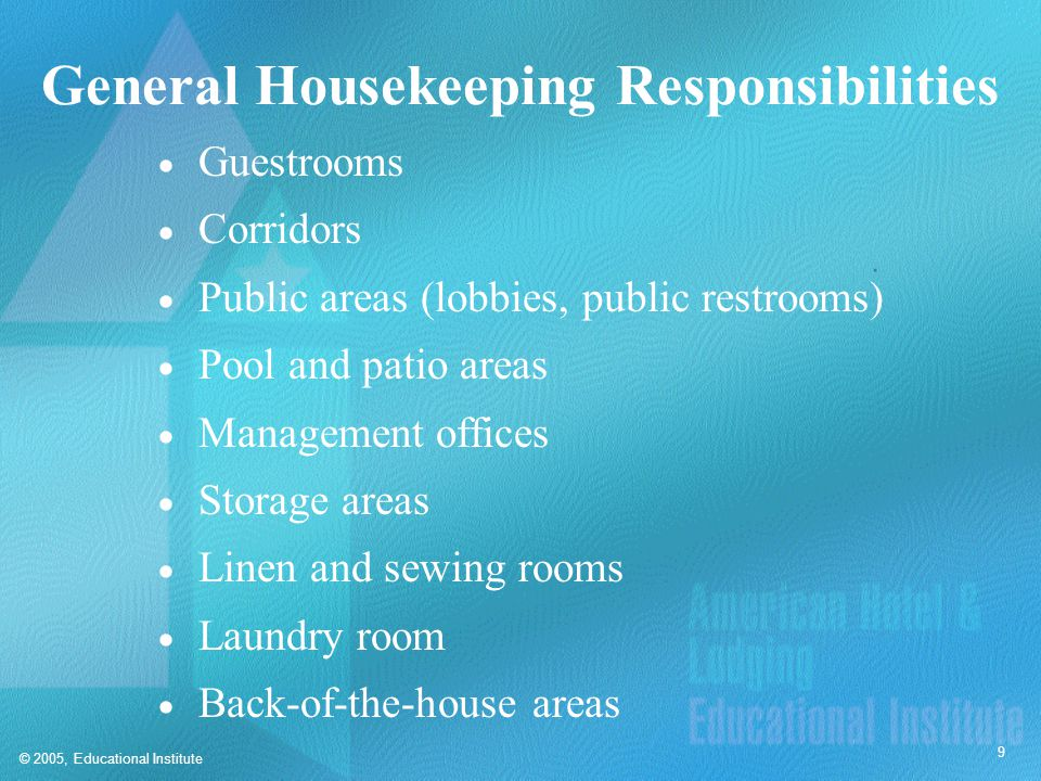 Additional Housekeeping Responsibilities at Some Properties