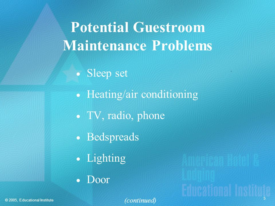 Potential Guestroom Maintenance Problems