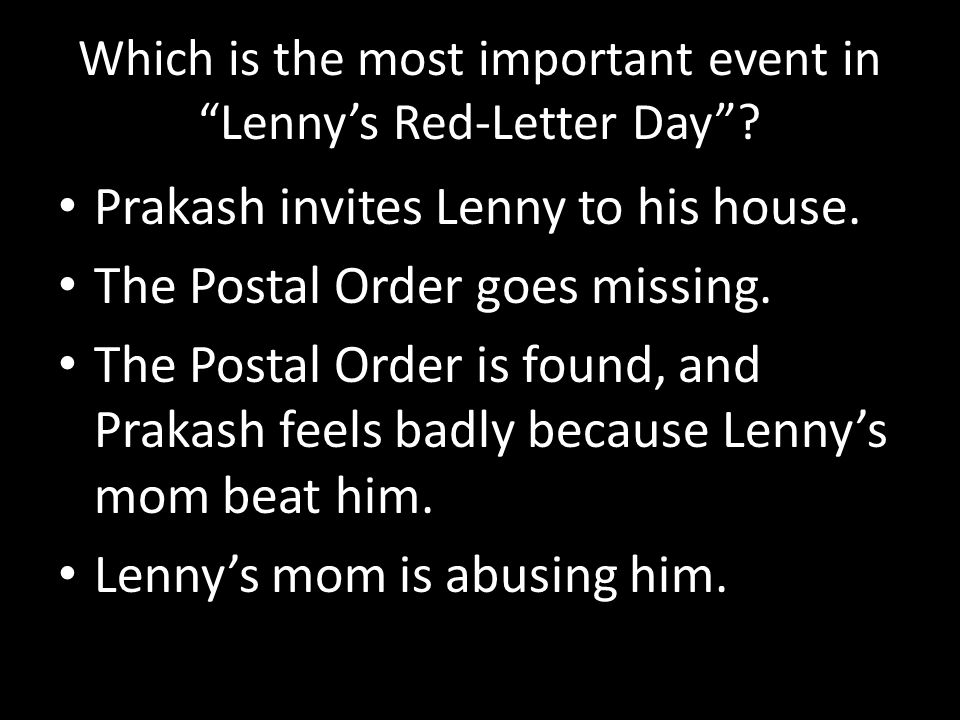 Which is the most important event in Lenny's Red-Letter Day