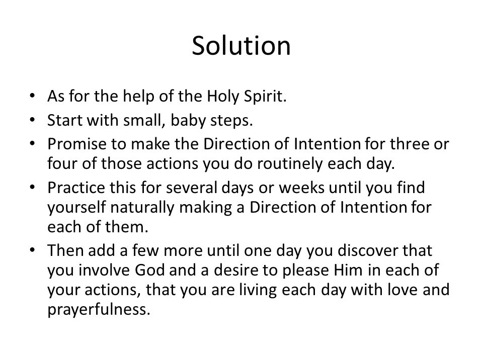 Solution As for the help of the Holy Spirit.