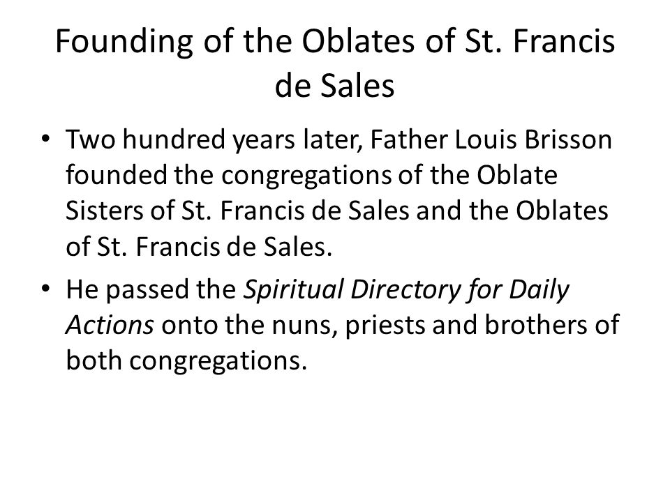 Founding of the Oblates of St. Francis de Sales
