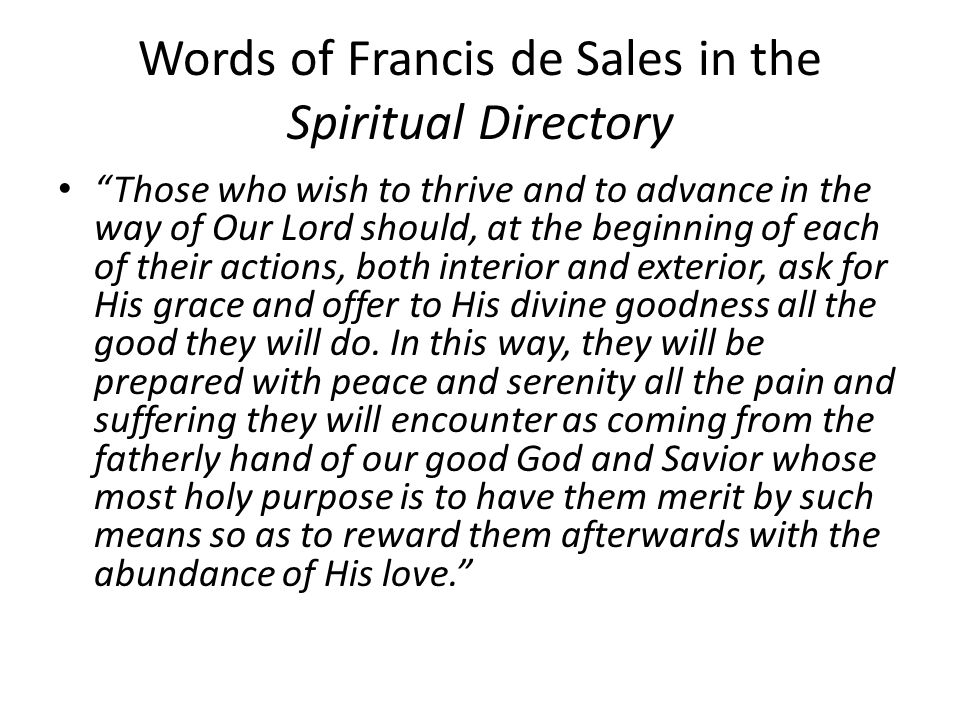 Words of Francis de Sales in the Spiritual Directory
