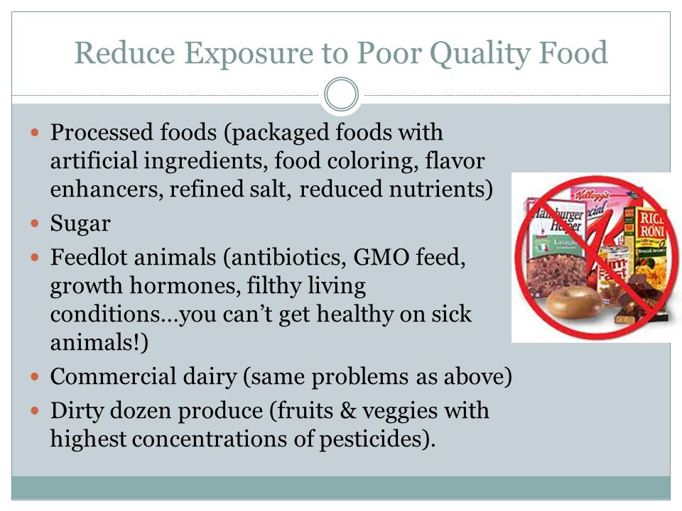 Reduce Exposure to Poor Quality Food