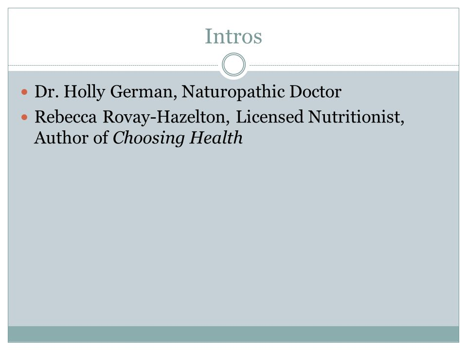 Intros Dr. Holly German, Naturopathic Doctor