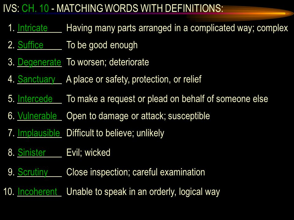 IVS: CH. 10 - MATCHING WORDS WITH DEFINITIONS: