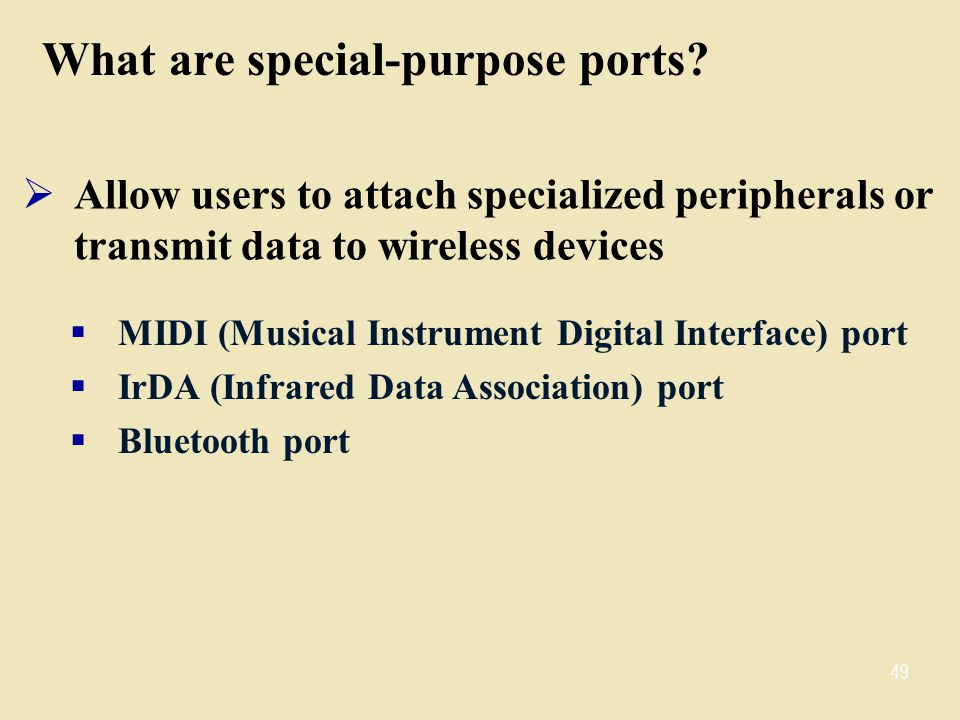 What are special-purpose ports