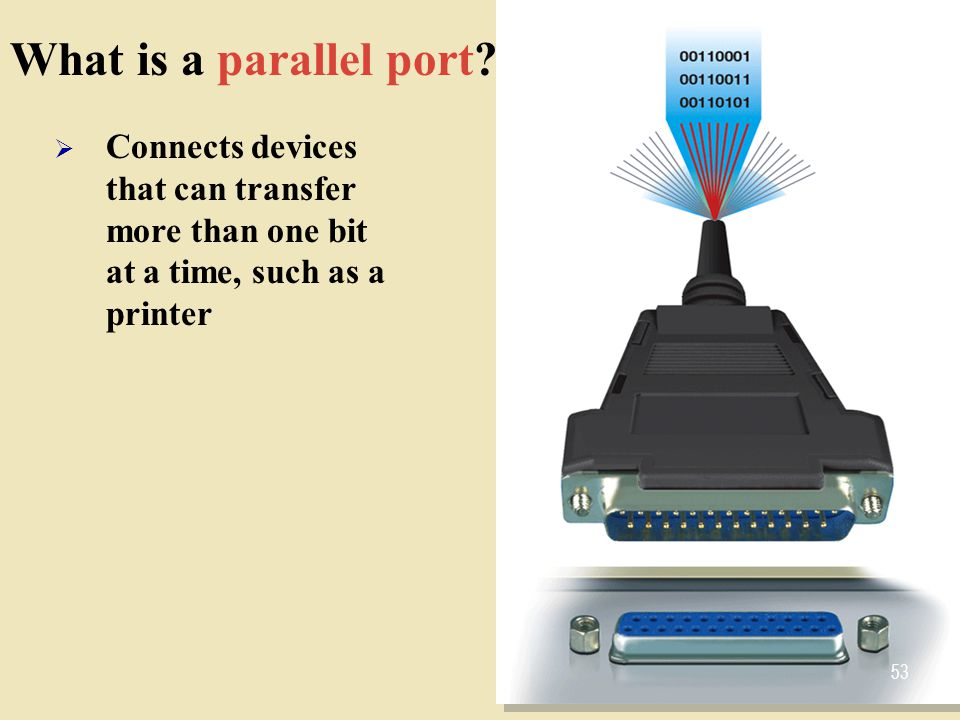 What is a parallel port.