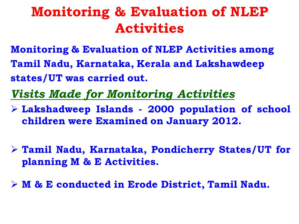 Monitoring & Evaluation of NLEP Activities