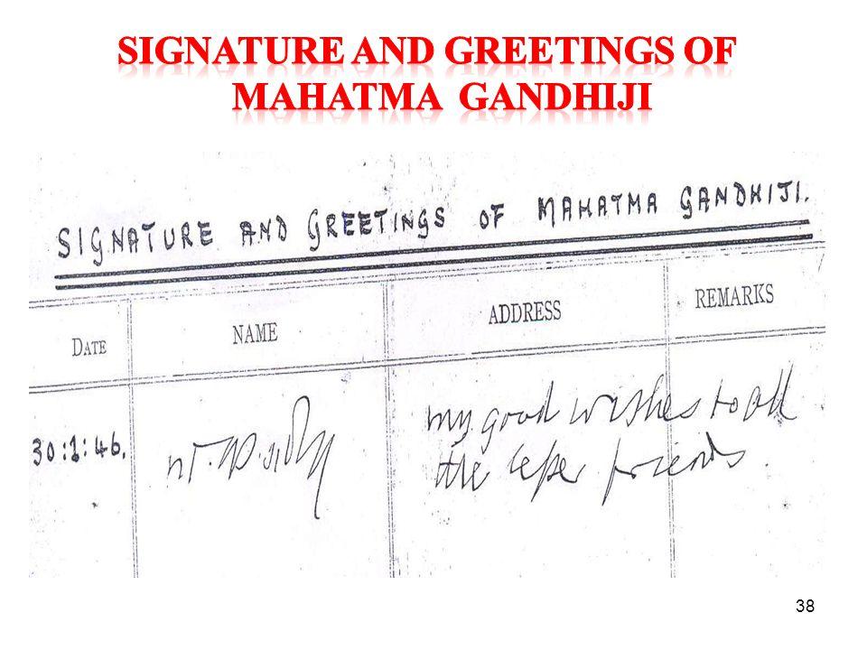 SIGNATURE AND GREETINGS OF MAHATMA GANDHIJI