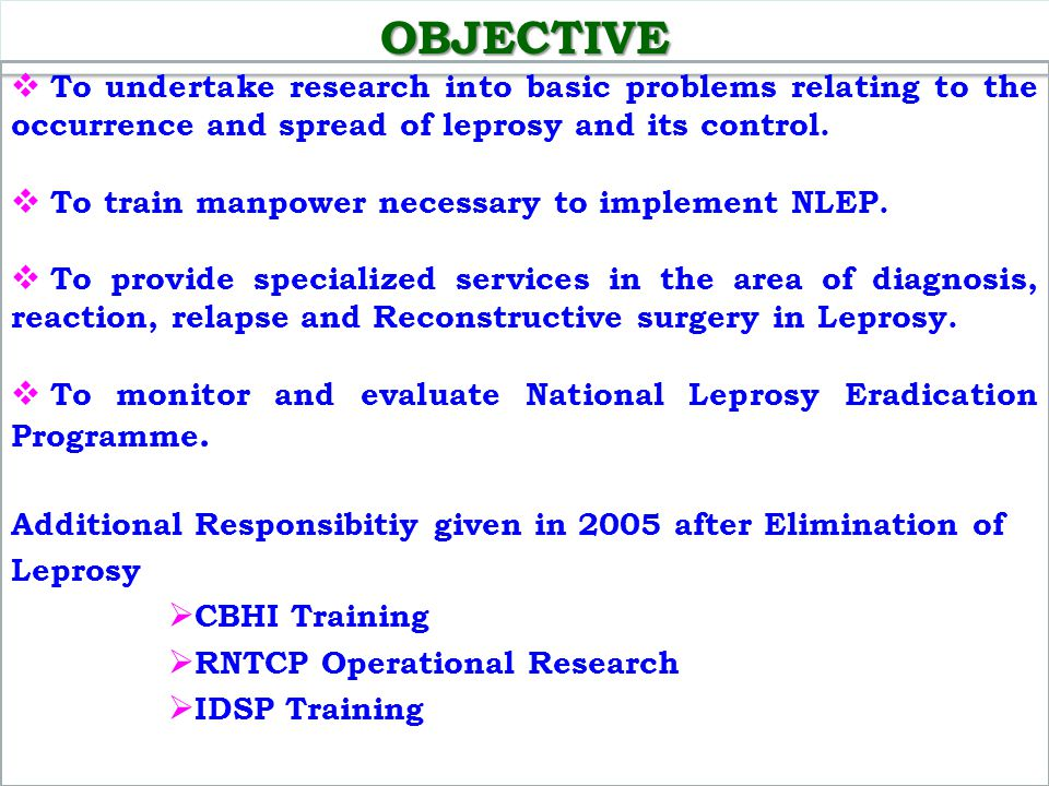 OBJECTIVE To undertake research into basic problems relating to the occurrence and spread of leprosy and its control.