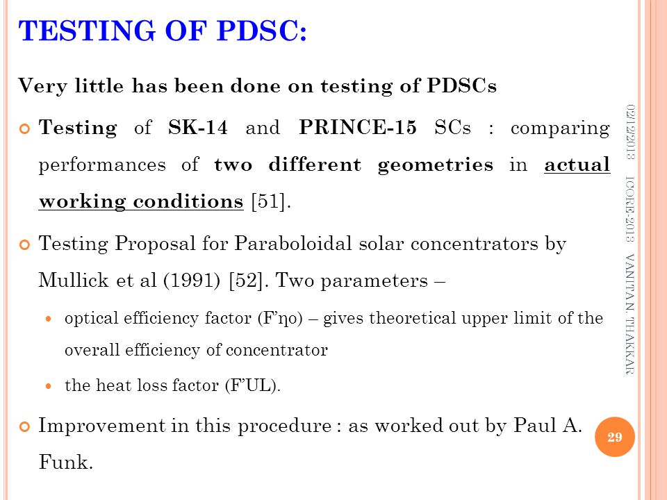TESTING OF PDSC: Very little has been done on testing of PDSCs
