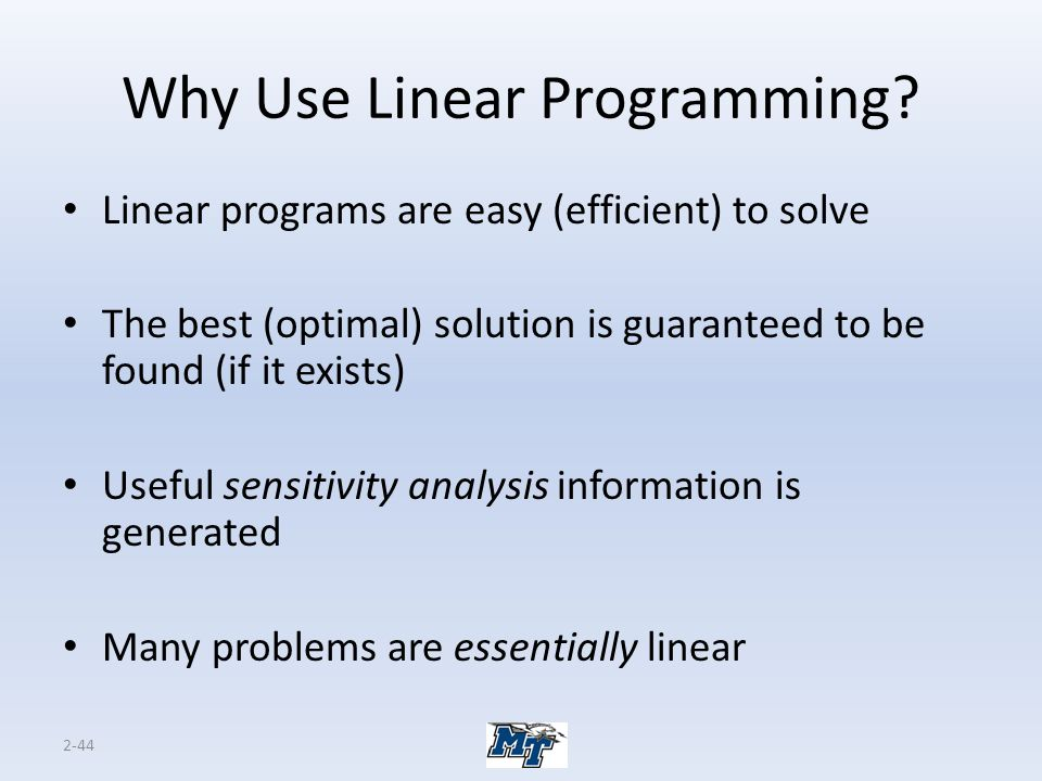 Why Use Linear Programming