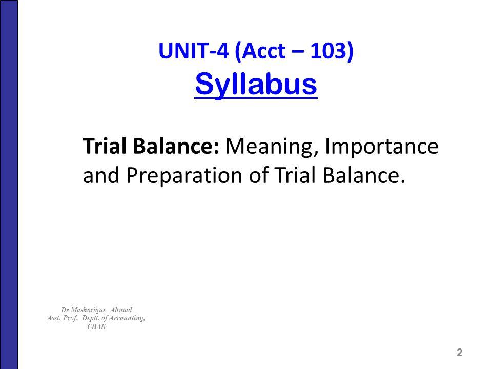 Asst. Prof, Deptt. of Accounting, CBAK