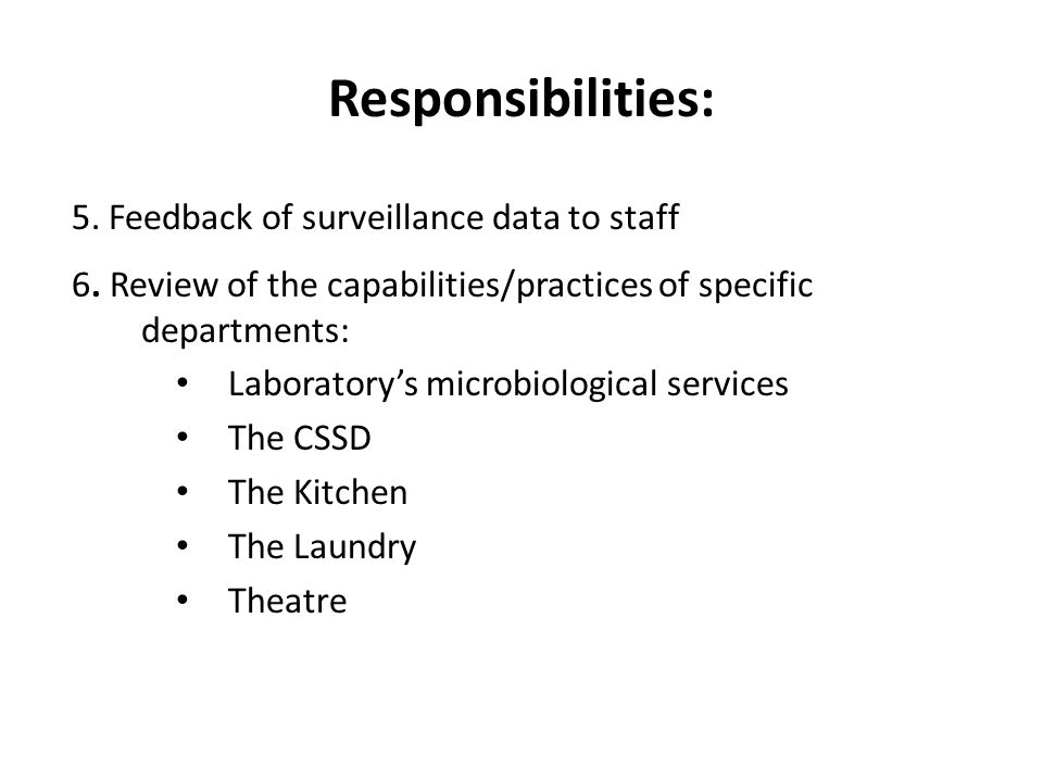 Responsibilities: 5. Feedback of surveillance data to staff