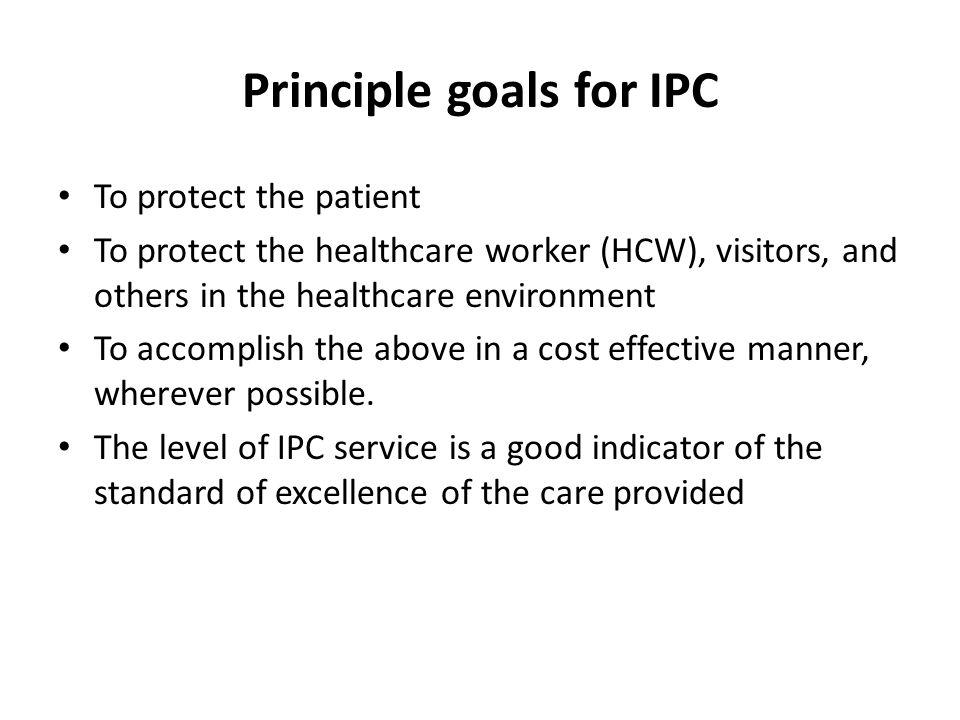 Principle goals for IPC