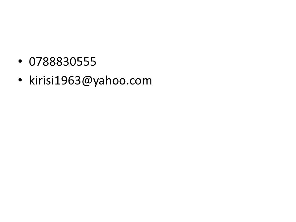 0788830555 kirisi1963@yahoo.com