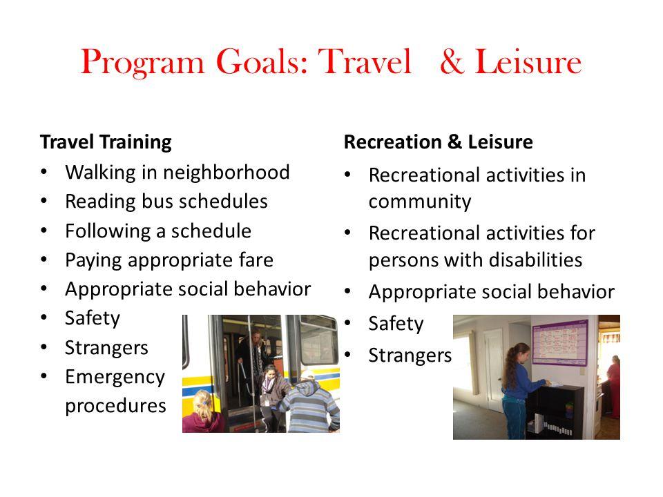 Program Goals: Travel & Leisure