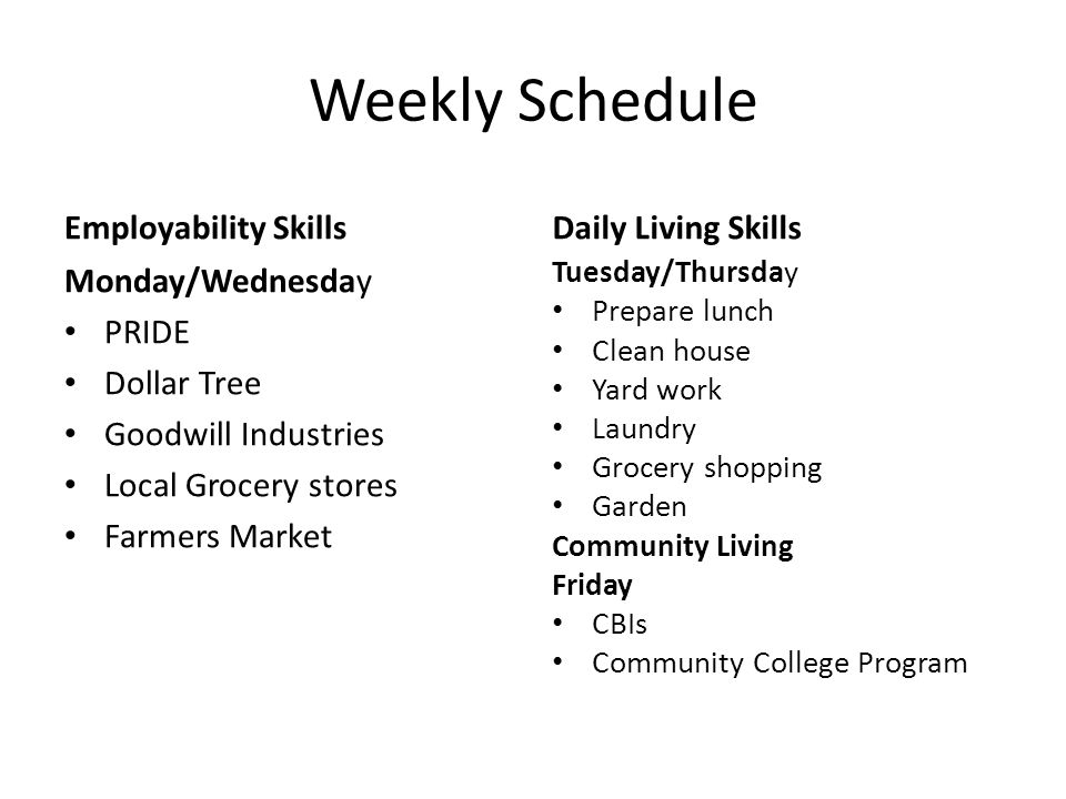Weekly Schedule Employability Skills Daily Living Skills