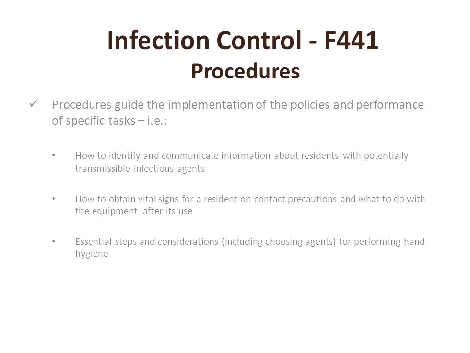 Infection Control - F441 Procedures