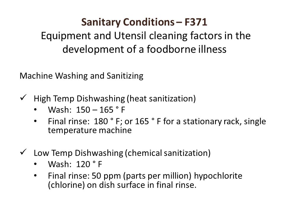 Sanitary Conditions – F371 Equipment and Utensil cleaning factors in the development of a foodborne illness