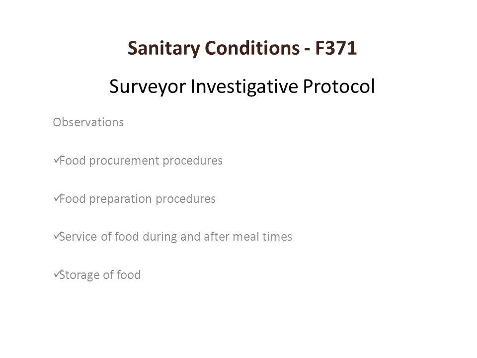 Sanitary Conditions - F371 Surveyor Investigative Protocol