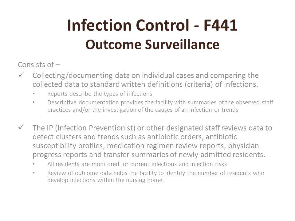 Infection Control - F441 Outcome Surveillance