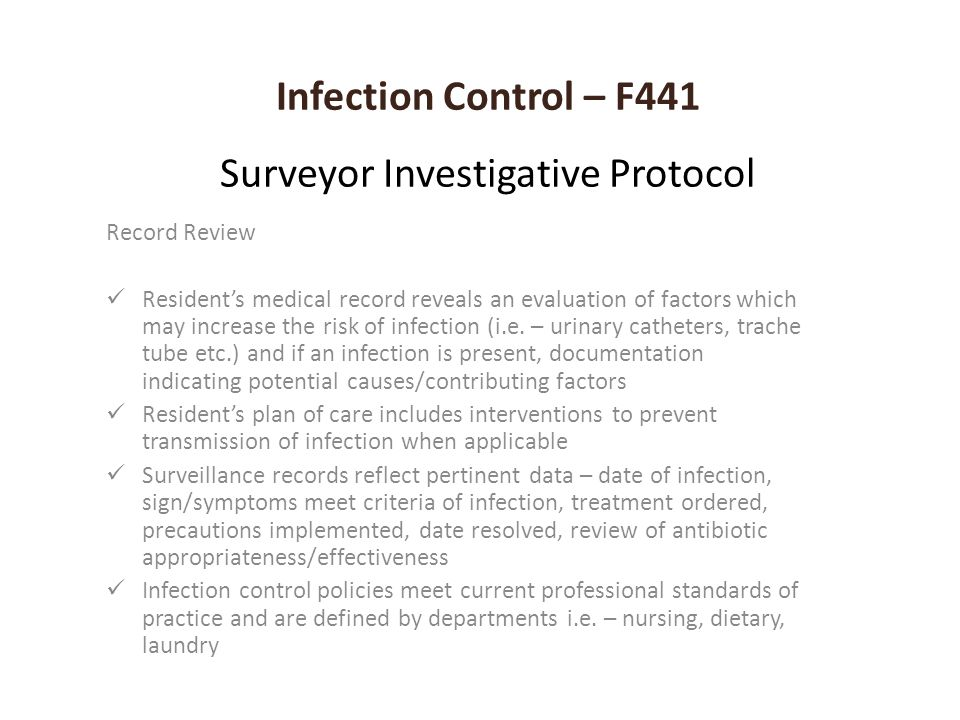 Infection Control – F441 Surveyor Investigative Protocol