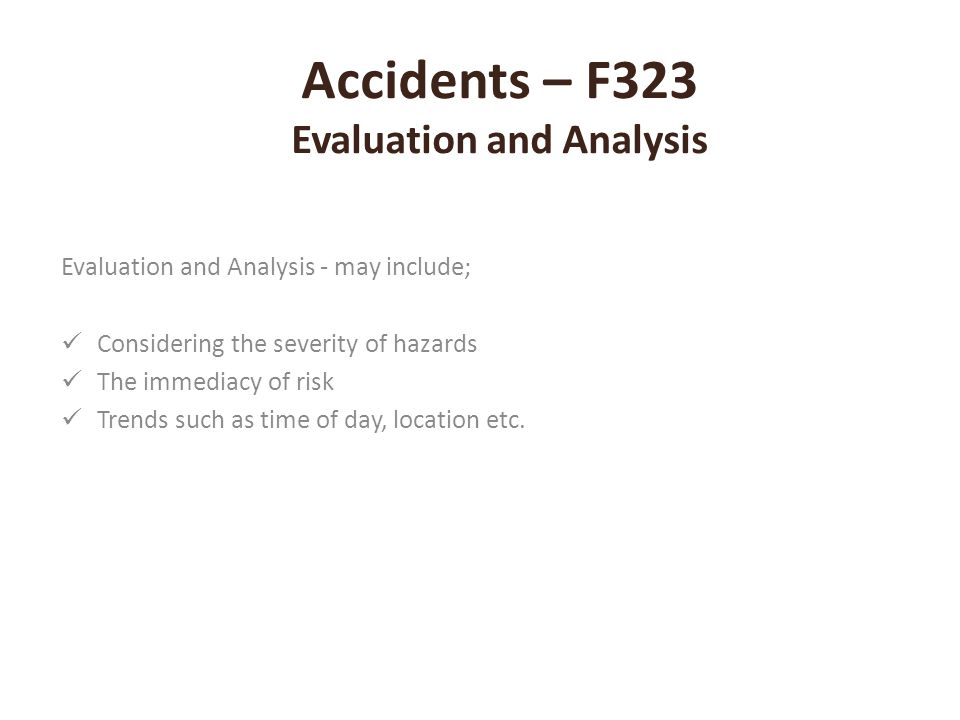 Accidents – F323 Evaluation and Analysis